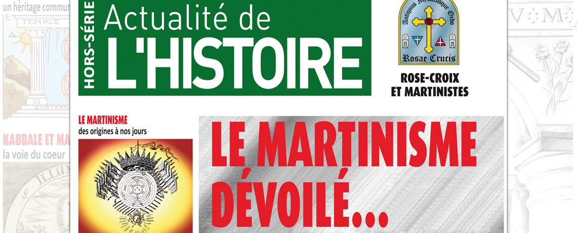 Actualité de l'Histoire : le Martinisme dévoilé