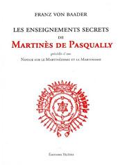 Les enseignements secrets de Martines de Pasqually