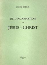 De l'incarnation de Jésus-Christ